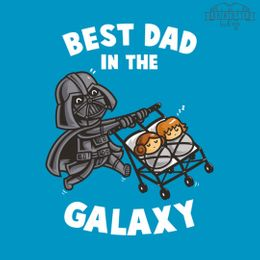 the best dad in the galaxy t-shirt design