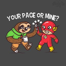 your pace or mine t-shirt design